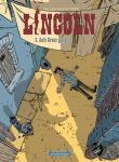 Lincoln 3: Aufs Kreuz gelegt