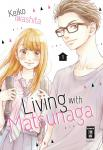 Living with Matsunaga Band 1