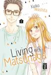 Living with Matsunaga Band 2