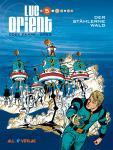 Luc Orient 5: Der stählerne Wald