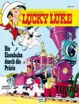 Lucky Luke (HC) 79: Die Eisenbahn durch die Prärie