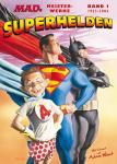MADs Meisterwerke: Superhelden   1: 1953-2004