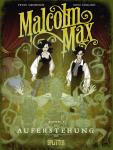 Malcolm Max 2: Auferstehung