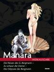 Manara Werkausgabe 10: Die Reisen des G. Bergmann - Zu schaun die Sterne / Die Odyssee des Bergmann