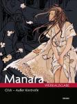 Manara Werkausgabe 11: Click – Außer Kontrolle