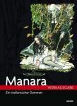 Manara Werkausgabe 2: Ein indianischer Sommer