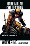 Mark Millar Collection Wolverine - Staatsfeind