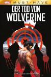 Der Tod von Wolverine (Marvel Must-Have)