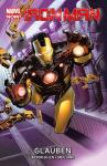 Iron Man Paperback 1: Glauben (Softcover)