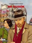 Max Friedman 5: Sin illusión
