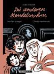 Die anderen Mendelssohns