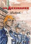 Die Mexikaner 2: Laibach
