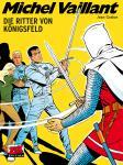 Michel Vaillant 12: Die Ritter von Königsfeld
