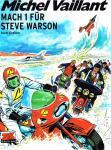 Michel Vaillant 14: Mach 1 für Steve Warson