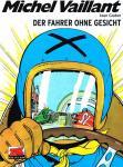Michel Vaillant 2: Der Fahrer ohne Gesicht
