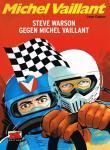 Michel Vaillant 38: Steve Warson gegen Michel Vaillant