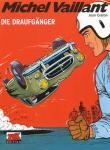 Michel Vaillant 7: Die Draufgänger