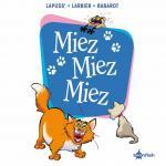 Miez Miez Miez
