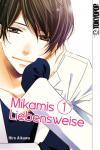 Mikamis Liebensweise Band 1