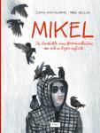 Mikel - Die Geschichte des Bonbonverkäufers, der sich im Regen auflöste