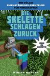 Minecraft (Roman) Die Skelette schlagen zurück