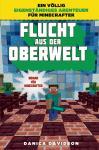 Minecraft (Roman) Flucht aus der Oberwelt