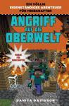 Minecraft (Roman) Angriff auf die Oberwelt