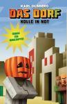 Minecraft - Das Dorf (Roman) 2: Kolle in Not