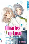 Miracles of Love – Nimm dein Schicksal in die Hand Band 1