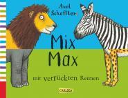 Mix Max mit verrückten Reimen