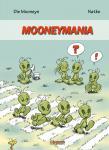 Die Mooneys 2: Mooneymania