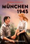 München 1945 4: Geständnisse