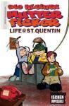 Die kleinen Mutterficker 5: Life @ St. Quentin
