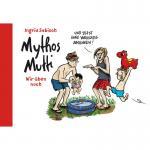 Mythos Mutti 2: Wir üben noch