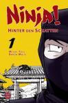 Ninja! - Hinter den Schatten