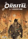 Orbital 3.2: Widerstand