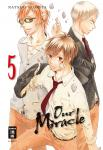 Our Miracle Band 5
