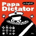 Papa Dictator (in English)
