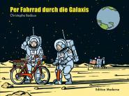 Per Fahrrad durch die Galaxis