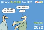 Perscheid Tageskalender 2022 - 365 gute Perscheid-Tage