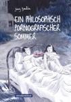 Ein philosophisch pornografischer Sommer
