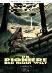 Die Pioniere der Neuen Welt