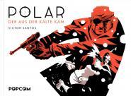Polar 1: Der aus der Kälte kam