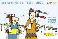 ©Tom Tageskalender 2022 - 365 gute ©Tom-Tage!