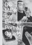 Der Maler der Ewigen Portaitgalerie