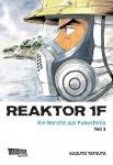 Reaktor 1F - Ein Bericht aus Fukushima Band 3