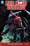 Red Hood Outlaw Megaband 1: Der Prinz von Gotham