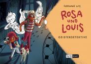 Rosa und Louis 2: Geisterdetektive