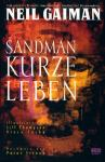 Sandman 7: Kurze Leben