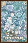 Somali und der Gott des Waldes Band 5